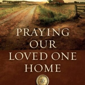 """Made in Nevada """"Praying Our Loved One Home"""" by Pam Lanhart"""