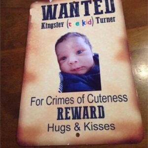 "Made in Nevada Fun Baby & Kid Personalized ""Wanted"" Sign"
