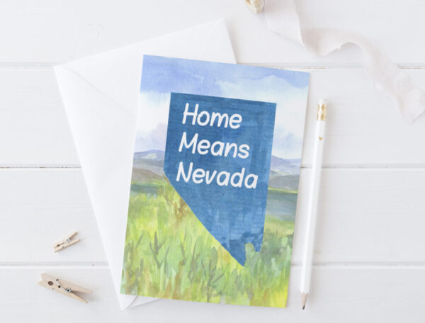 Made in Nevada Home Means Nevada Greeting Card