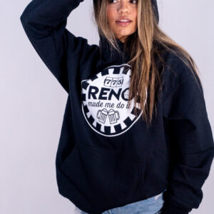 "Made in Nevada ""Reno Made Me Do It"" Graphic Hoodie w/Kangaroo Pouch"