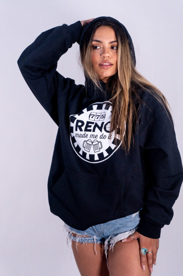 """Made in Nevada """"Reno Made Me Do It"""" Graphic Hoodie w/Kangaroo Pouch"""